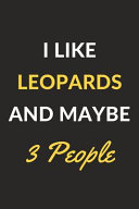 I Like Leopards And Maybe 3 People