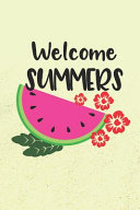 Welcome Summers