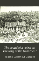 Pdf The Sound of a Voice; Or, The Song of the Débardeur