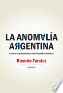 La anomalía argentina
