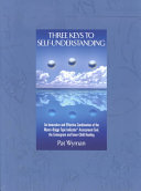 Three Keys to Self Understanding