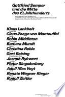 Gottfried Semper Und Die Mitte Des 19. Jahrhunderts