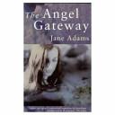 The Angel Gateway
