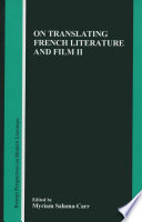 On Translating French Literature And Film Ii