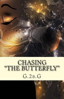 Chasing the Butterfly Book