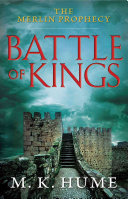 The Merlin Prophecy Book One  Battle of Kings