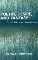 Poetry Desire And Fantasy In The Harlem Renaissance Book PDF
