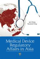 Handbook of Medical Device Regulatory Affairs in Asia Book