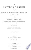 A History of Greece from its conquest by the Romans to the present time0 Book