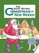 The Night Before Christmas in New Mexico