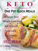 Keto One Pot Quick Meals