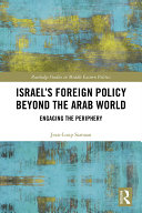 Israel   s Foreign Policy Beyond the Arab World