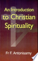 An Introduction to Christian Spirituality