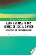 Latin America in the Vortex of Social Change