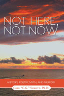 Not Here, Not Now