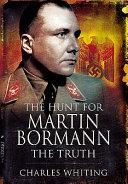 The Hunt for Martin Bormann