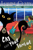 Cat Got Your Tongue (The 9 Lives Cozy Mystery Series, Book 3) Pdf