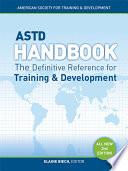 """ASTD Handbook, 2nd Edition: The Definitive Reference for Training & Development"" by Elaine Biech"