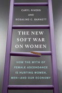 The New Soft War on Women