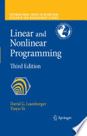 """Linear and Nonlinear Programming"" by David G. Luenberger, Yinyu Ye"