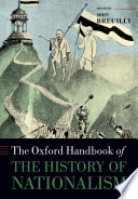The Oxford Handbook of the History of Nationalism Book