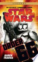 Star Wars: Republic Commando - Order 66