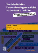 Pdf Trouble déficit de l'attention-hyperactivité chez l'enfant et l'adulte Telecharger