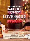 The Great British Bake Off  Love to Bake