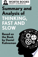 Summary and Analysis of Thinking  Fast and Slow Book