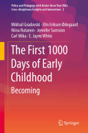 The First 1000 Days of Early Childhood