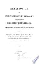 Repertorium der Verhandelingen en bijdragen betreffende de geschiedenis des Vaderlands in mengelwerken en tijdschriften tot op 1860 verschenen