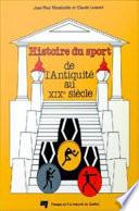 Histoire du Sport de L'Antiquité au Xixe Siècle