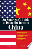 An American s Guide To Doing Business In China