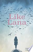 Like Lana