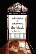 Understanding and Transforming the Black Church