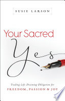 Your Sacred Yes
