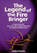 The Legend of the Fire Bringer