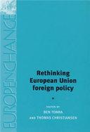 Rethinking European Union Foreign Policy