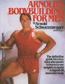 Arnold s Bodybuilding for Men