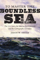 To Master the Boundless Sea