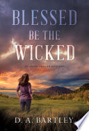 Blessed Be the Wicked Book