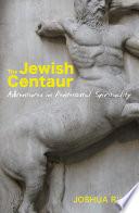 The Jewish Centaur