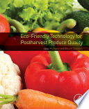 Eco Friendly Technology for Postharvest Produce Quality