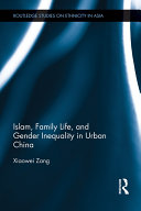 Islam  Family Life  and Gender Inequality in Urban China