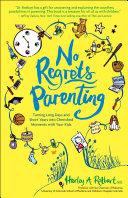 No Regrets Parenting Pdf/ePub eBook