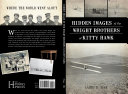 Hidden Images of the Wright Brothers at Kitty Hawk