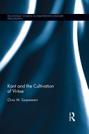 Kant and the Cultivation of Virtue