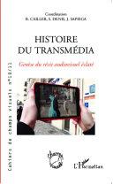 Histoire du transmédia