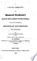 A Concise Narrative of General Jackson s First Invasion of Florida Book PDF