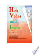 Holy Vedas and Islam - Google Books